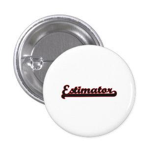Estimator Classic Job Design 3 Cm Round Badge