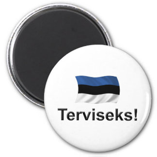 Estonia Terviseks! Magnet