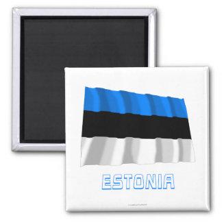 Estonia Waving Flag with Name Magnet