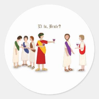 """""""Et tu, Brute?"""" Julius Caesar Sticker"""