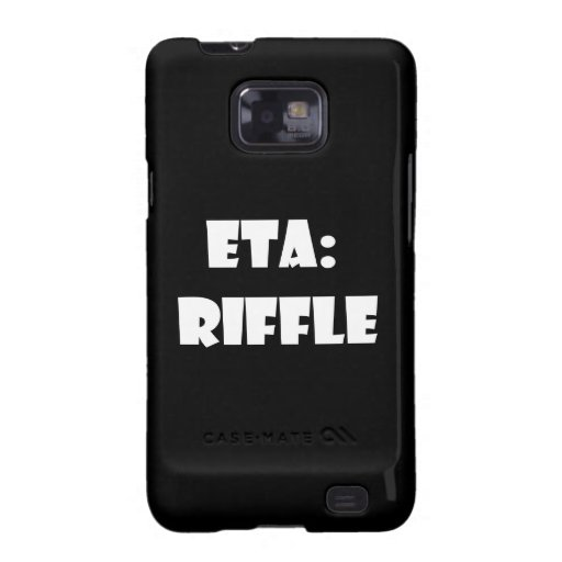 ETA: Riffle Samsung Galaxy Cases