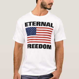 Eternal Freedom T-Shirt