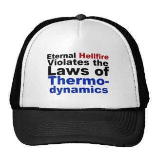 Eternal Hellfire Violates Thermodynamics Trucker Hat