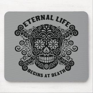 Eternal Life Begins at Death Mouse Mat
