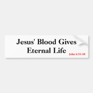 Eternal Life Bumper Sticker