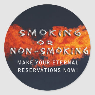 ETERNAL RESERVATIONS - SMOKING OR NON-SMOKING ROUND STICKERS