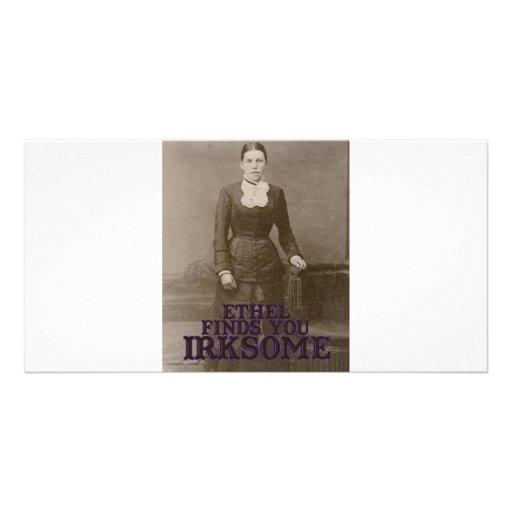 Ethel finds you irksome custom photo card