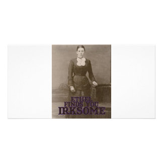 Ethel finds you irksome photo greeting card