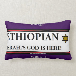 ETHIOPIAN ISRAEL GOD IS HERE - PILLOW