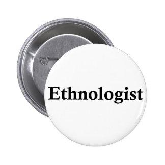 Ethnologist 6 Cm Round Badge