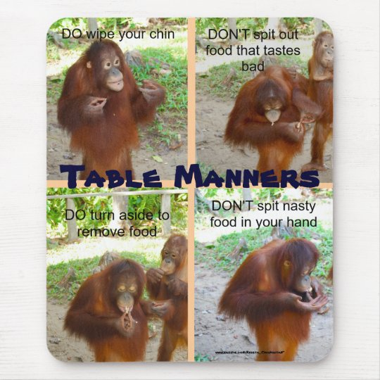 Etiquette and Manners for Wildlife or People Mouse Mat