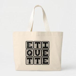 Etiquette, Rules of Social Behavior Tote Bags