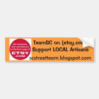 etsy sticker, TeamSC on (etsy.com)Support LOCAL... Bumper Sticker