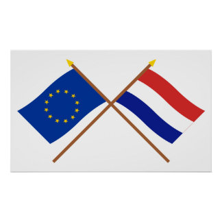 EU and Netherlands Crossed Flags Poster
