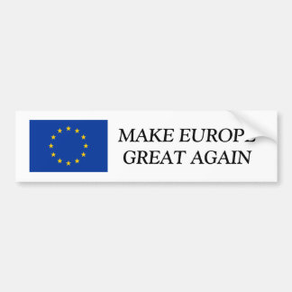 EU flag bumper sticker | MAKE EUROPE GREAT AGAIN