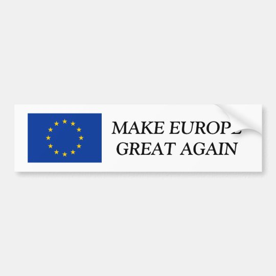 EU flag bumper sticker | MAKE EUROPE GREAT