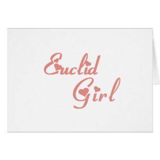 Euclid Girl tee shirts Cards