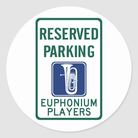 Euphonium Players Parking Classic Round Sticker