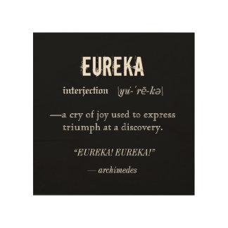 Eureka Definition Archimedes Principle Science Wood Wall Art