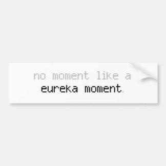 Eureka Moment Bumber Sticker