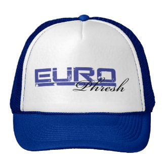 Euro Phresh B Trucker Hat