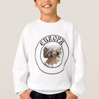 Europa: Be Proud to Show your Euro Roots! Sweatshirt