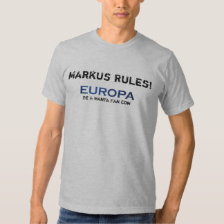 Europa - Markus Rules! Tee Shirt