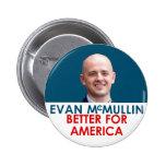 Evan McMullin - Better for America 6 Cm Round Badge
