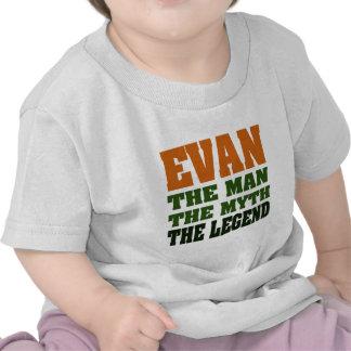Evan - the Man the Myth the Legend Tees