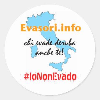 Evasori.info: adesivi #IoNonEvado Round Sticker