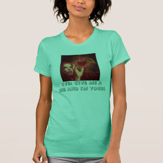 eve, Eve: Give me a rib and i'm yours T-Shirt