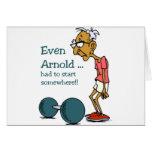 Even Arnold... Card