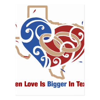 Even Love Is Bigger In Texas Postcard