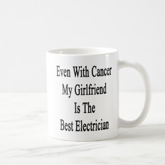 Even With Cancer My Girlfriend Is The Best Electri Basic White Mug