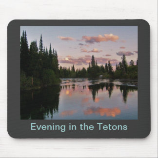 Evening in the Tetons Mouse Pads