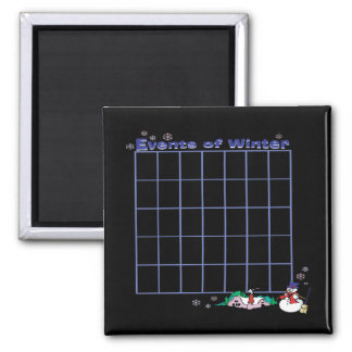 Events Of Winter Calender Square Magnet