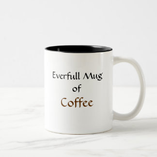Everfull Mug Of...