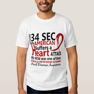 Every 34 Seconds Mom Heart Disease / Attack T Shirts