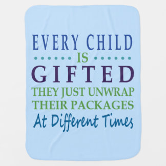 Every Autistic Child is Gifted Receiving Blankets