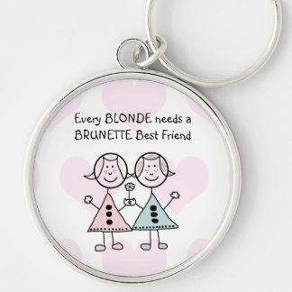 Every Blonde needs a Brunette Best Friend KEYRING Silver-Colored Round Key Ring
