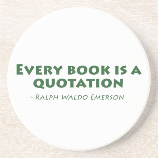Every Book Is A Quotation Beverage Coaster