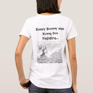 """Every Bunny was Kung Foo Fighting... T-Shirt"