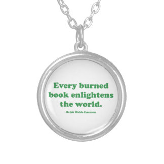 Every Burned Book Enlightens The World Jewelry