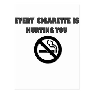 EVERY CIGARETTE IS HURTING YOU.png Postcard