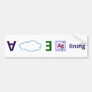 Every cloud has a silver lining car bumper sticker