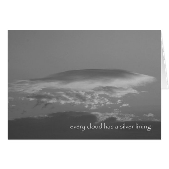every cloud has a silver lining card