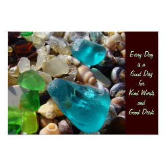 Every Day Good Day Kind Words Good Deeds art Poster