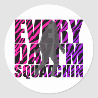 Every Day I'm Squatchin Classic Round Sticker