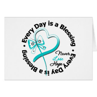 Every Day is a Blessing - Hope Cervical Cancer Greeting Card