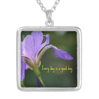 Every Day is a Good Day Iris Pendant